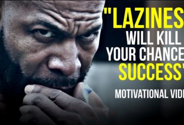 WATCH THIS WHEN YOU'VE LOST YOUR MOTIVATION – End Laziness | Best Motivational Video 2017