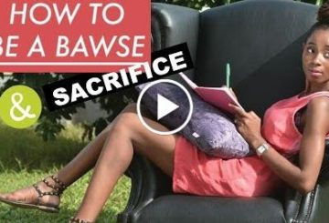 HOW TO BE A BAWSE | GET aid | SACRIFICES | democratic O.