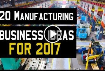 20 Manufactures Bussiness  for 2017