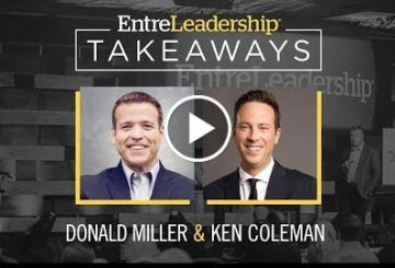 Storybrand One lingerer exhalation | Dumhnuil Miller | EntreLeadership Takeaways