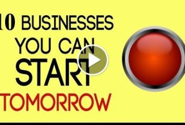 10 Businesses You Can Start Tomorrow
