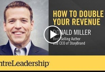 How to Double Your REvenue | Donall Miller | EntreLeadership