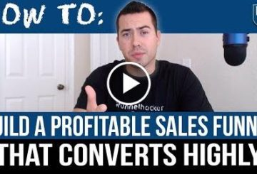 How To Build A Profitable Sales Funnel That Converts Highly In 2017