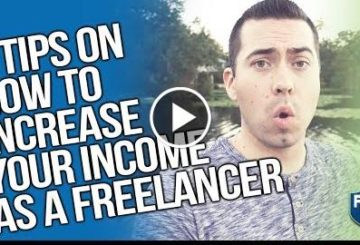 3 TIPS ON HOW TO INCREASE YOUR INCOME AS A FreeLANCER