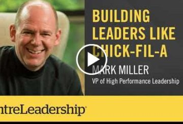 Building Leaders Like Chick-fil-A |  Miller | EntreLeader