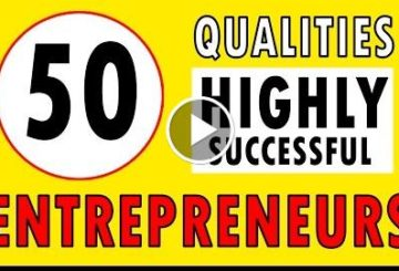 50 Qualities of Highly Successful Entrepreneurs