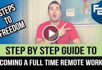 Step By Step Guide To Becoming A Full Time Remote Workers