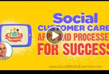 Social Customer Care: Apps and Processes for Success
