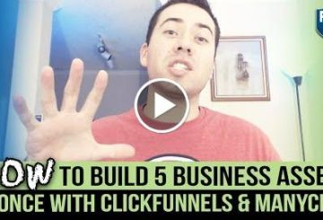 HOW TO BUILD 5 BUSINESS ASSETS AT ONCE WITH CLICKFUNNELS & MANYCHAT