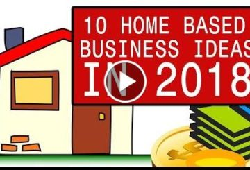 10 Home Based Business Ideas in 2018