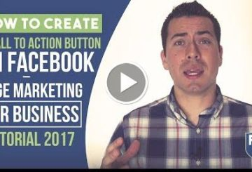 How To Create A Call To Action Button On Facesbook – Page Marketing For Business Tutorial 2017