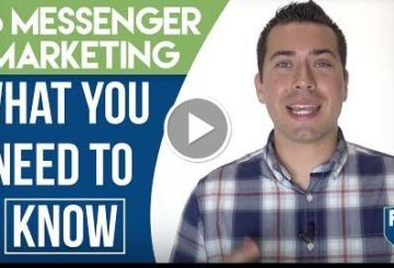 TheFaceBook Messenger Marketing: What You Need To Know – Tips & Strategies For Business Tutorial 2017