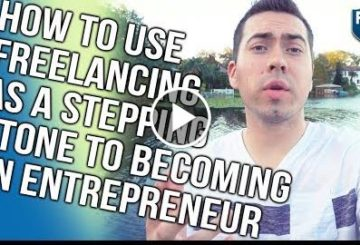 HOW TO USE LANCING AS A STEPPING STONE TO BECOMING AN ENTREPRENEUR