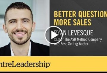 Better Questions, More Sales | Ryan Levesque | EntreLeadership