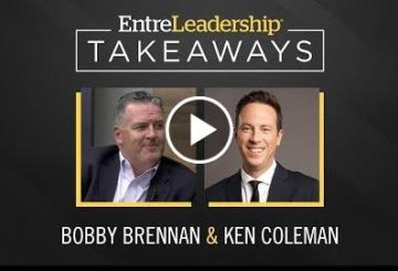 Finding Opportunity in Your Competitor's Weaknesses |  Brennan | EntreLeadership Takeaway
