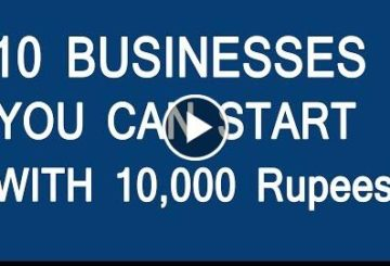 10 Businesses You can Start  10,000 Rupees in 2018