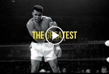 The Greatest – Muhammad Ali Inspirational Video