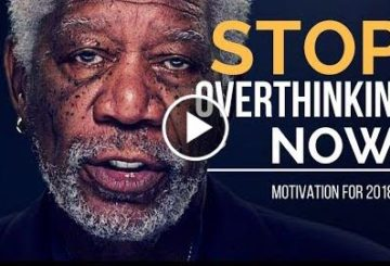 Stops Overthink NOW | Motivate  2018 |  Motivation