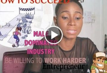 HOW TO SUCCEED IN A MALE DOMINATED INDUSTRY