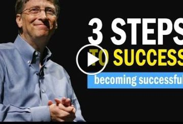 3 Step to Succsesfully | The Foundation To Get Started By Bill Gates