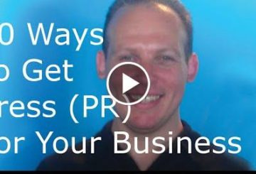 How To Get Publicity & Press Coverage (PR) For Your Business Or Start-up: 10 Ways To Get Publicity