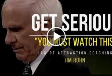JIM ROHN: GET Serious | One of the BEST Motivational VIDEO 2018
