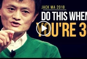 JACK Ma 2018: Do This When You're 30 (MOTIVATIONAL VIDEO)