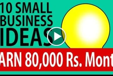 10 SMALL BUSINESS IDEAS to EARN 80,000 Rupee Month