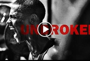 Unbroken – Motivational Video
