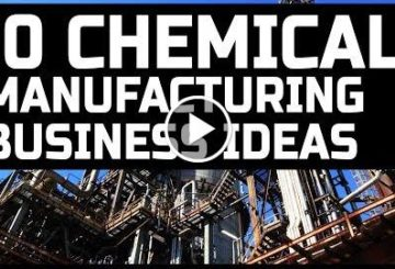Top 10 Chemical Manufacturer Businesses Idea for 2018