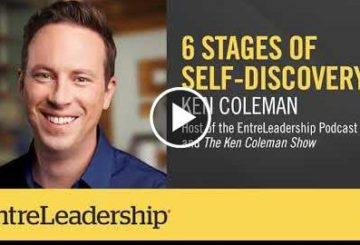 6 Stages of Self-Discovery | Ken Coleman | EntreLeadership