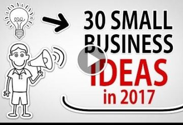 30 SMALL BUSINESS IDEAS in 2017