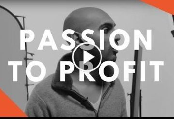 How to Turn Passion into Profit | Tips to Turn Your Dreams into a Killer Career