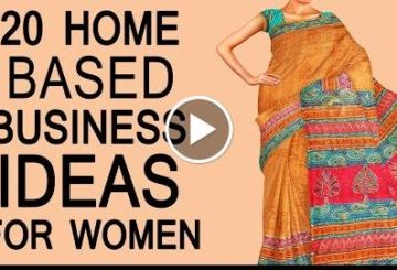 20 Home Based Small BusinessAndIndustry  for Women in India